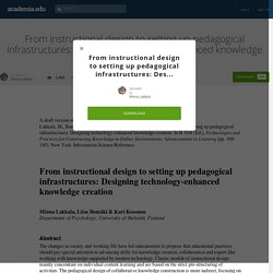 From instructional design to setting up pedagogical infrastructures: Designing technology-enhanced knowledge creation