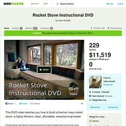 Rocket Stove Instructional DVD by calen kennett