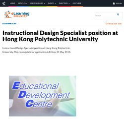 Instructional Design Specialist position at Hong Kong Polytechnic University - eLearning Industry