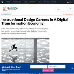 Instructional Design Careers In A Digital Transformation Economy - eLearning Industry