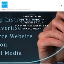 Step by step instructions to advertise your ecommerce site on Social media