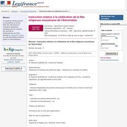 MAAF/MINISTERE DE L INTERIEUR 27/07/16 Instruction relative à la célébration de la fête religieuse musulmane de l'Aïd-el-kébir.