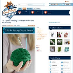 10 Tips for Reading Crochet Patterns and Instructions