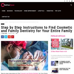 Step by Step Instructions to Find Cosmetic and Family Dentistry