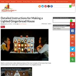 Detailed Instructions for Making a Lighted Gingerbread House - Rock Recipes
