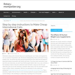 Step by step instructions to Make Cheap International Calls