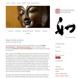 Zen Mountain Monastery: Zen Meditation Instructions