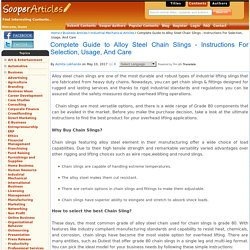 Complete Guide to Alloy Steel Chain Slings - Instructions For Selection, Usage, And Care