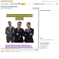 Instructions to Hire a Wealth Manager