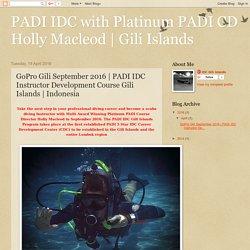 The September 2016 PADI Instructor Development Course (IDC) Gili Islands Indonesia