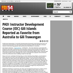 PADI Instructor Development Course (IDC) Gili Islands Reported as Favorite from Australia to Gili Trawangan