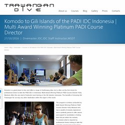 Trawangan Dive - PADI Instructor Development Courses (IDC) on Gili Trawangan, Indonesia