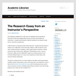 The Research Essay from an Instructor's Perspective