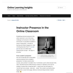 Instructor Presence in the Online Classroom