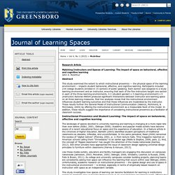 Matching Instructors and Spaces of Learning: The impact of classroom space on behavioral, affective and cognitive learning.