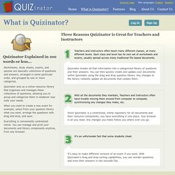 Teacher Resources: Quizinator for Teachers, Instructors, and HomeSchoolers - What is Quizinator ?