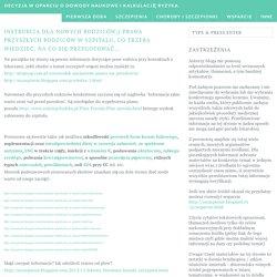 Instrukcja dla nowych rodziców;) Prawa przyszłych rodziców w szpitalu, co trzeba wiedzieć, na co się przygotować... ~ Decyzja w oparciu o dowody naukowe i kalkulację ryzyka.