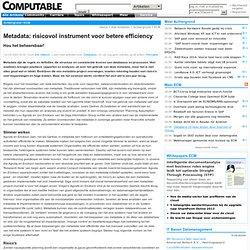 Metadata: risicovol instrument voor betere efficiency | Achtergrond | ECM