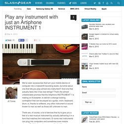Play any instrument with just an Artiphone INSTRUMENT 1