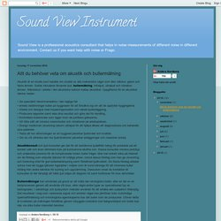 Sound View Instrument: Allt du behöver veta om akustik och bullermätning