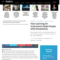 How Learning an Instrument Helps People With Disabilities