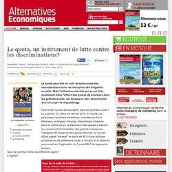 Le quota, un instrument de lutte contre les discriminations?