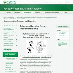Edmonton Narrative Norms Instrument (ENNI) - Faculty of Rehabilitation Medicine - University of Alberta