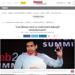 """""""Les Moocs sont un instrument éducatif révolutionnaire"""""""