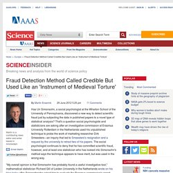 Fraud Detection Method Called Credible But Used Like an 'Instrument of Medieval Torture'