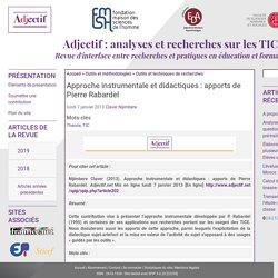 Approche instrumentale et didactiques : apports de Pierre Rabardel