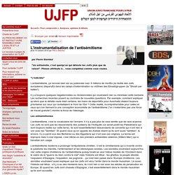L'instrumentalisation de l'antisémitisme - [UJFP]