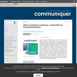2020 Affects et émotions numériques : matérialité(s) et instrumentalisation(s)