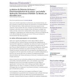 La Maison de l'Histoire de France : l'instrumentalisation de la science - par Isabelle Backouche, historienne à l'EHESS - Le Monde, 20 décembre 2010