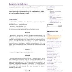Instrumentation numérique des documents : pour une séparation forme / fonds - Formes symboliques