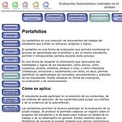 Evaluación - Instrumentos centrados en el alumno - Portafolios