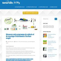 Découvrez notre programme de collecte et de recyclage d'instruments d'écriture usagés - Le Blog Bureau Vallée - Webzine & Actualités
