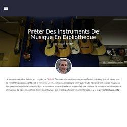 Prêter des instruments de musique en bibliothèque