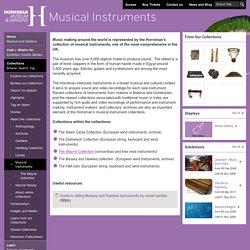 Musical Instruments - Collections - Horniman Museum and Gardens