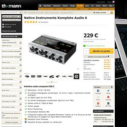 Native Instruments Komplete Audio 6 - Cyberstore France