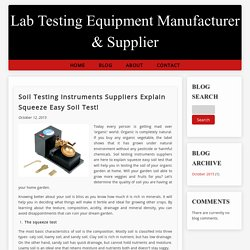 Soil Testing Instruments Suppliers Explain Squeeze Easy Soil Test!