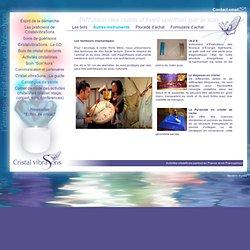 Instruments thérapeutiques et spirituels.