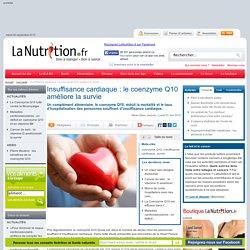 Insuffisance cardiaque : le coenzyme Q10 améliore la survie