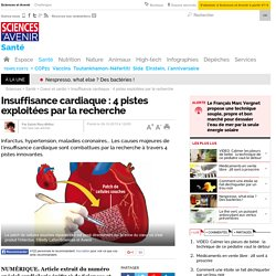 4 pistes d'avenir contre l'insuffisance cardiaque