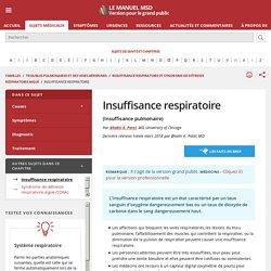 Insuffisance respiratoire - Troubles pulmonaires et des voies aériennes