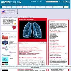 Insuffisance respiratoire - Définition, Causes, Signes