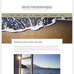 Procida & Ischia, esprit insulaire – Routes Photographiques