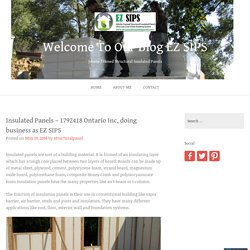 Insulated Panels – 1792418 Ontario Inc, doing business as EZ SIPS – Welcome To Our Blog EZ SIPS