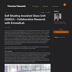 Self Shading Insulated Glass Unit (SSIGU) – Collaborative Research with EnneadLab - Thornton Tomasetti