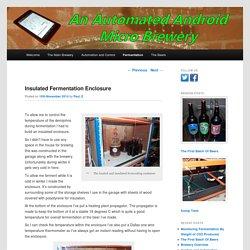 Insulated Fermentation Enclosure