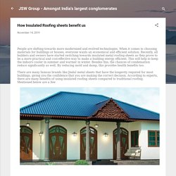How Insulated Roofing sheets benefit us